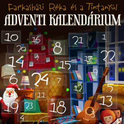 Farkasházi Réka és a Tintanyúl - Adventi Kalendárium (virtuális termék)